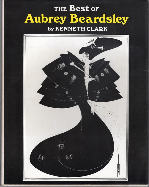 The Best of Aubrey Beardsley Sir Kenneth Clark