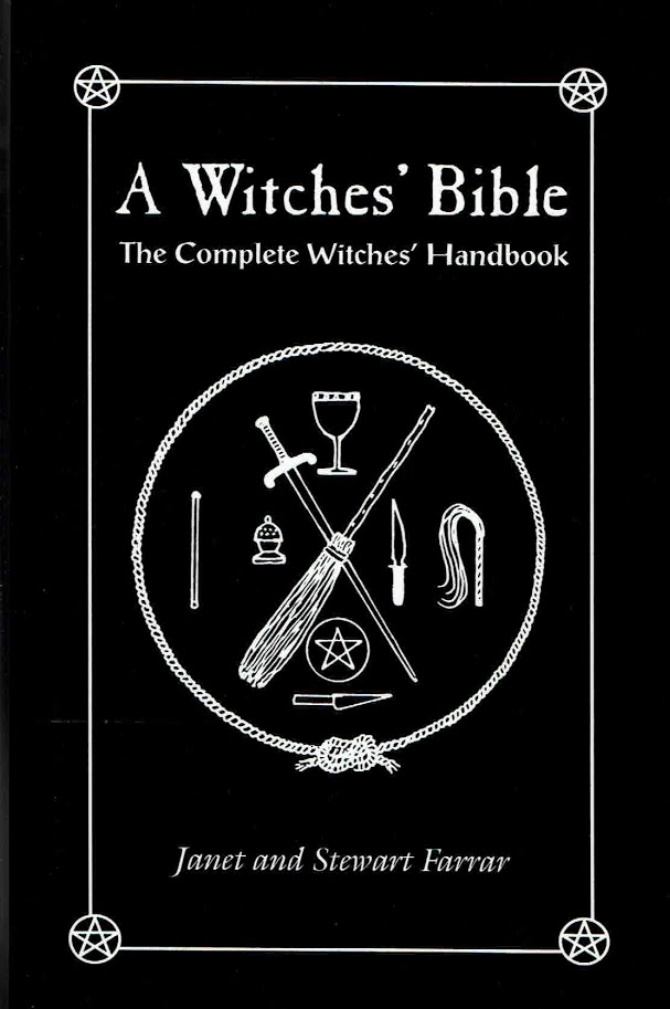 A Witches' Bible The Complete Witches Handbook Stewart Farrar