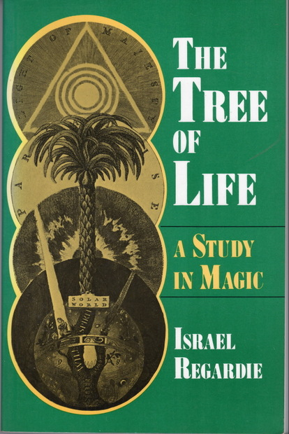 The Tree of Life: A Study in Magic by Israel Regardie