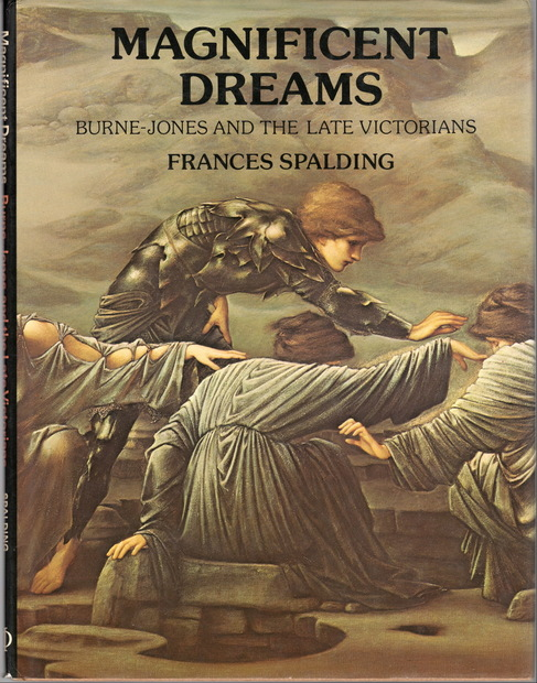 Magnificent Dreams Burne-Jones and the Late Victorians