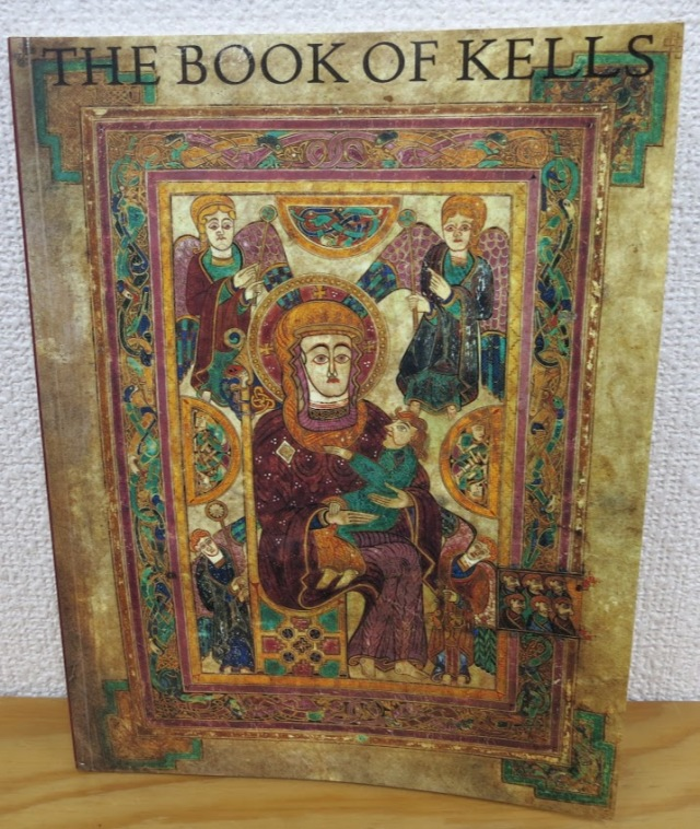 The Book of Kells  An Illustrated Introduction to the Manuscript in Trinity College Dublin