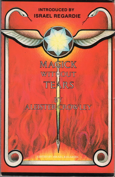 Magic without Tears Aleister Crowley