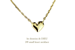 les desseins de dieu 249 Small Heart Necklace ��ǥå���ɥ��ǥ塼 ���⡼�� �ϡ��� �ͥå��쥹