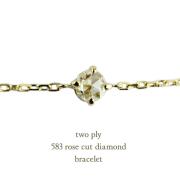 �ȥ��� �ץ饤 583 �?�����å� ��γ��������� �֥쥹��å� 18��,two ply Rose Cut Diamond Bracelet K18