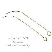 ��ǥå���ɥ��ǥ塼 931 �饦��� �����å� ����ꥫ�� �ԥ��� 18��,les desseins de DIEU Round EarringsK18