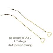 ��ǥå���ɥ��ǥ塼 932 �ȥ饤���� �����å� ����ꥫ�� �ԥ��� 18��,les desseins de DIEU Triangle Stud American EarringsK18