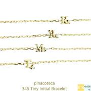 pinacoteca 345 �����ˡ� ���˥���� ��γ������ �֥쥹��å� K18,Tiny Initial Bracelet 18�� �ԥʥ��ơ���