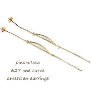 pinacoteca 627 ����ץ�������� ���� ����ԥ��� K18,�ԥʥ��ơ��� One Curve American Earrings 18��