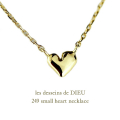 ��ǥå���ɥ��ǥ塼 249 ���⡼�� �ϡ��� �ͥå��쥹 18��,les desseins de DIEU Small Heart Necklace K18
