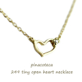 �ԥʥ��ơ��� 249 �����ˡ� �����ץ� �ϡ��� ����ͥå��쥹 18��,pinacoteca Tiny Open Heart Necklace K18