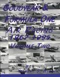 GOODYEAR & FORMULA ONE AIR RACING 1967-1995 VOLUME 2