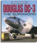 Douglas DC-3 The Survivors