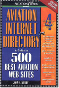 AVIATION INTERNET DIRECTORY-A Guide to 500 Best Aviation Web Sites