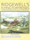 リッジウェルズのフライング・フォートレス 第二次世界大戦第381隊爆撃グループ