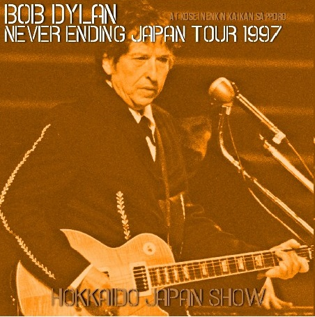 コレクターズCD Bob Dylan  - Never Ending Japan Tour 1997