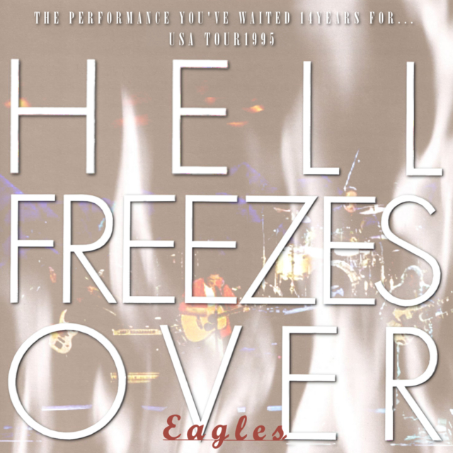 コレクターズCD The Eagles - Hell Freezes Over Tour 1995