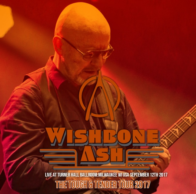 コレクターズCD Wishbone Ash - Tough & Tender Tour 2017