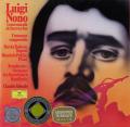 ポリーニ&アバドのノーノ/「力と光の波のように」ほか 独DGG 2899 LP レコード