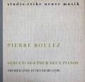 コンタルスキー兄弟のブーレーズ/2台のピアノのためのストリュクチュール(構造) 独WERGO 2847 LP レコード