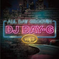 【CD】DJ DAY-G -ALL DAY GROOVIN' VOL.3-【HIPHOP】【R&B】【CHICANO】【MELLOW】【メロウ】