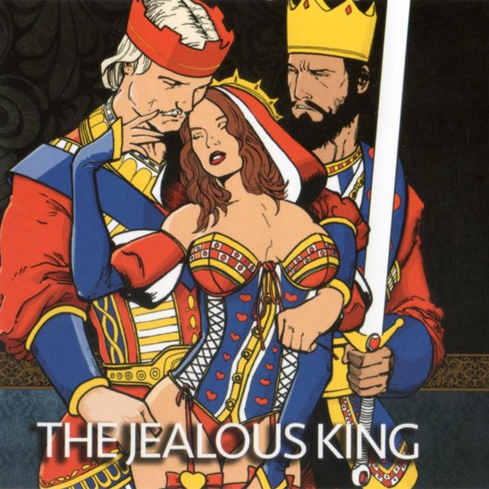 ザ・ジェラス・キング (The Jealous King)