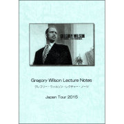 ���쥴�꡼�������륽�󡦥쥯���㡼���Ρ��� ����ѥ󡦥ĥ���2015 ��Gregory Wilson Lecture Notes Japan Tour 2015��