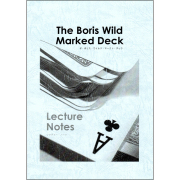 �����ܥꥹ���磻��ɡ��ޡ����ȡ��ǥå����쥯���㡼���Ρ��� ��The Boris Wild Marked Deck Lecture Notes��