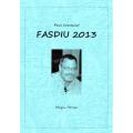 Paul Cummins' Fasdiu 2013 (ポール・カミンスズ・ファシデュー2013)