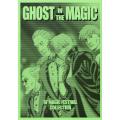ゴースト・イン・ザ・マジック (Ghost In The Magic)