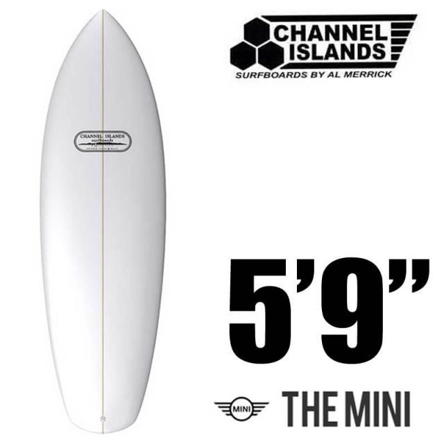 チャネルアイランドサーフボード The Mini 5'9 CHANNEL ISLANDS