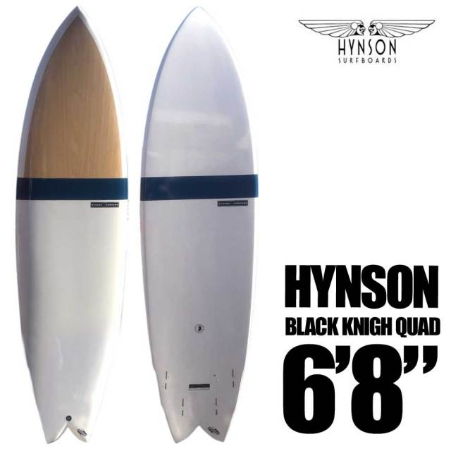 HYNSON ヒンソン BLACK KNIGH QUAD 6'8