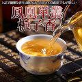 中国茶『鳳凰単叢 梔子香 くちなし 100g』くちなししゃん