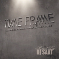【SALE】【セール商品】【2枚組み】DJ Saat / Time Frame -1999 & 2009 First Half-