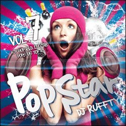 【SALE】【セール商品】DJ RUFFTY / POPSTAR Vol.7 -HIPHOP R&B ELECTRO POPS TOP40- [国内盤MIXCD]