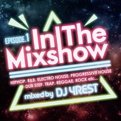 【SALE】【セール商品】DJ 4Rest / In The Mixshow Episode.1 (All Mix,EDM) [国内盤MIXCD]