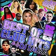 【SALE】【セール商品】DJ SAUZA / BEST OF CLUB HITS 2013 [国内盤MIXCD]