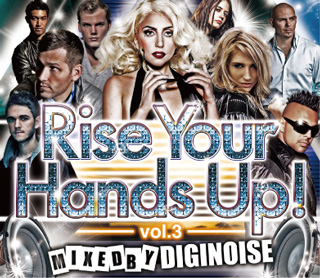 【SALE】【セール商品】DIGINOISE / Rise Your Hands Up! vol.3 [国内盤MIXCD]