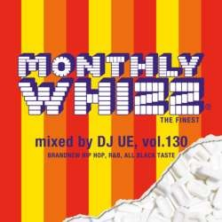 【SALE】【セール商品】DJ UE / MONTHLY WHIZZ VOL.130 [国内盤MIXCD]