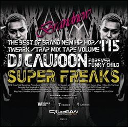 【SALE】DJ Caujoon / Super Freaks Vol.115 [国内盤MIXCD]