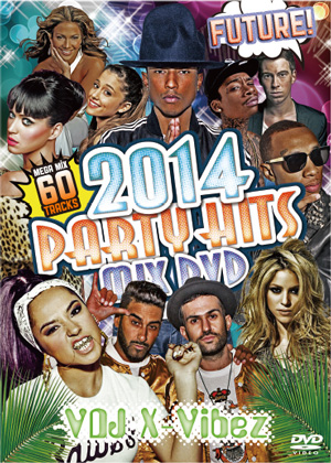 【SALE】VDJ X-Vibez / 2014 PARTY HITS MIX DVD -Future!- [国内盤MIXDVD]