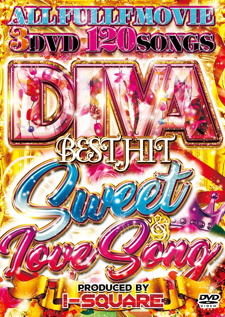 【3枚組】 DIVA BEST HIT SWEET & LOVE SONG / I-SQUARE 【[国内盤MIX DVD】
