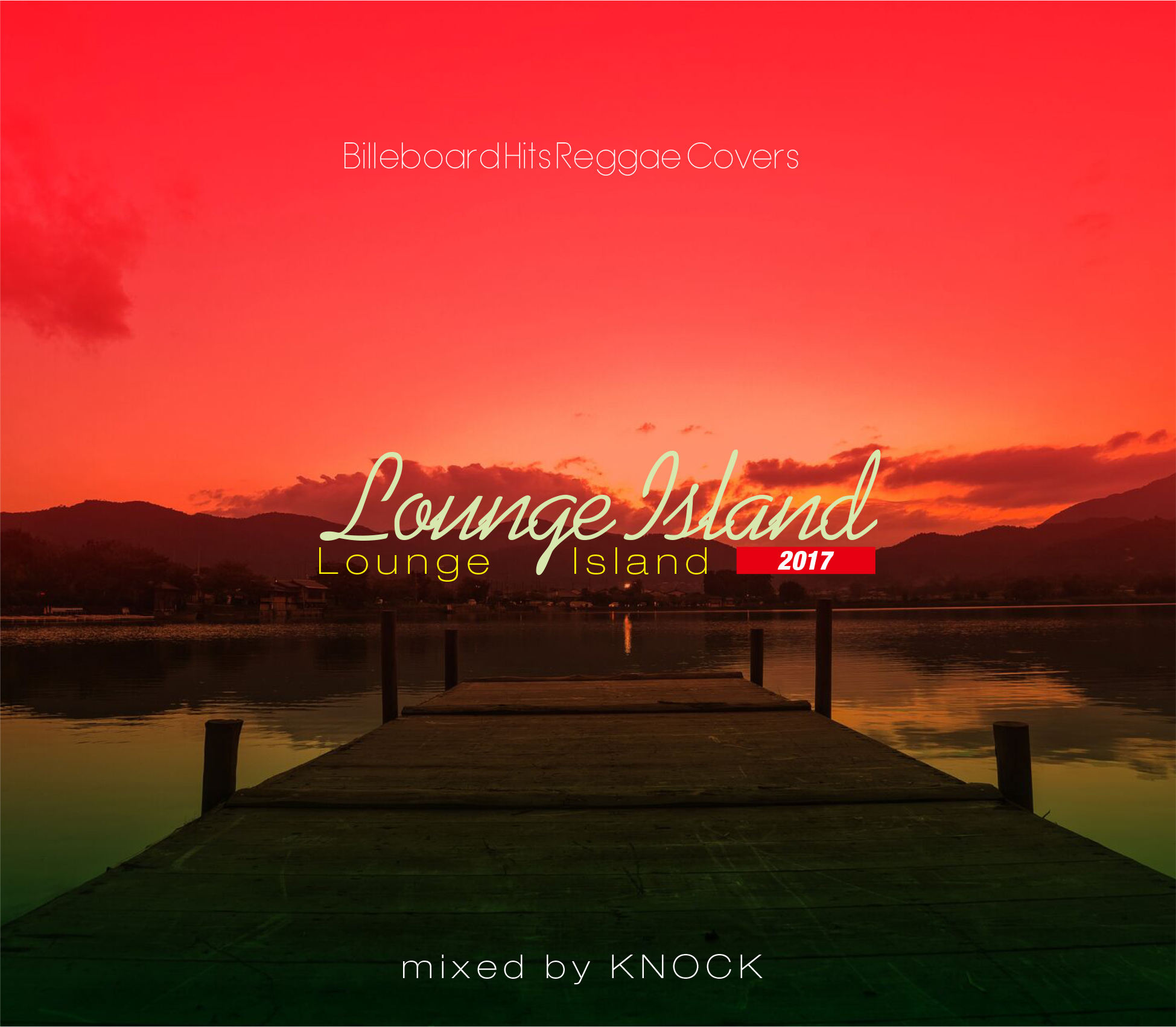 【1枚組】 Lounge Island 2017 / DJ KNOCK 【[国内盤MIX CD】