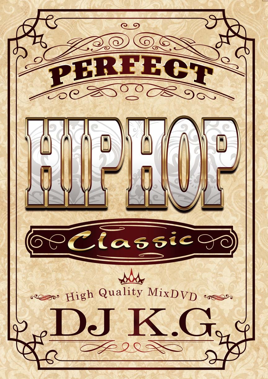 【1枚組】 PERFECT HIPHOP CLASSIC / DJ K.G 【[国内盤MIX DVD】