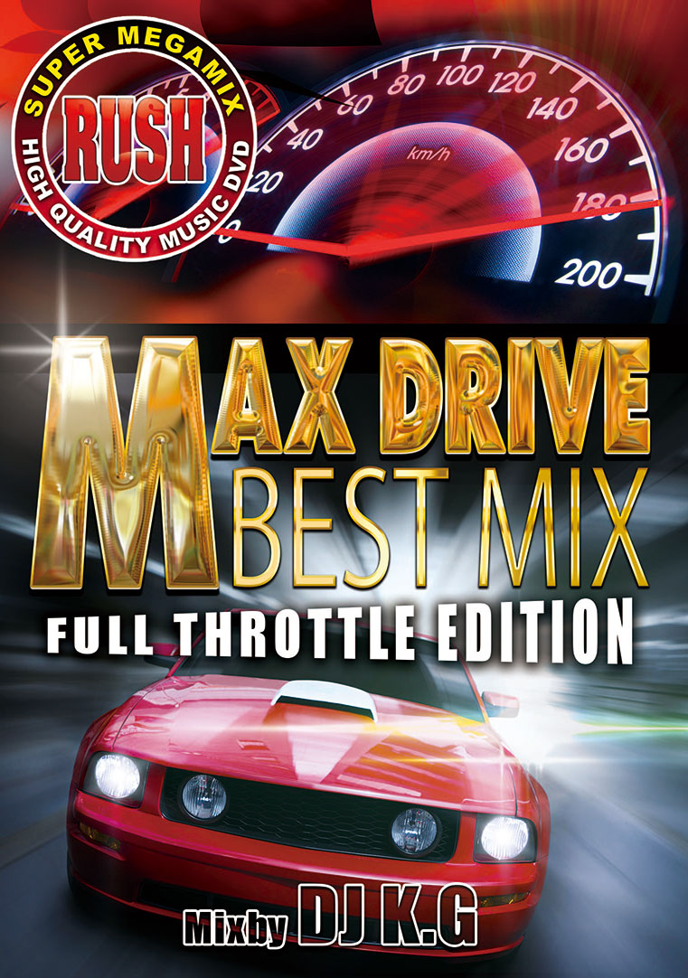 【1枚組】 RUSH MAX DRIVE BEST MIX / DJ K.G 【[国内盤MIX DVD】