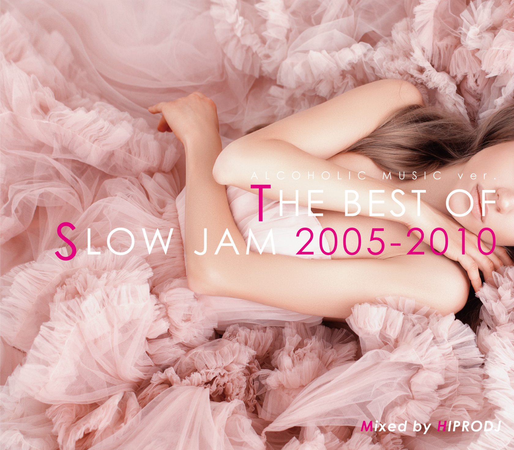 【1枚組】 ALCOHOLIC MUSIC ver. THE BEST OF SLOW JAM 2005-2010 / HIPRODJ 【[国内盤MIX CD】