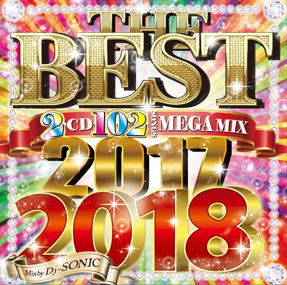 【2枚組】 THE BEST OF 2017-2018 / DJ SONIC 【[輸入盤MIX CD】