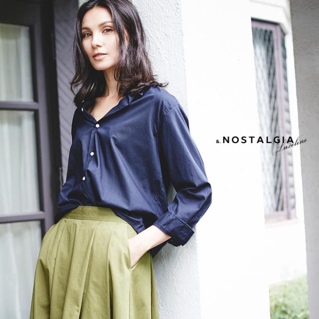 8月19日午前0:00新色&再販&.NOSTALGIA Luxe line【Made in Japan shirt】 シャツ 日本製