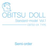【50ST-001】スタンダードモデルVol.1 OBT50-04TYPE
