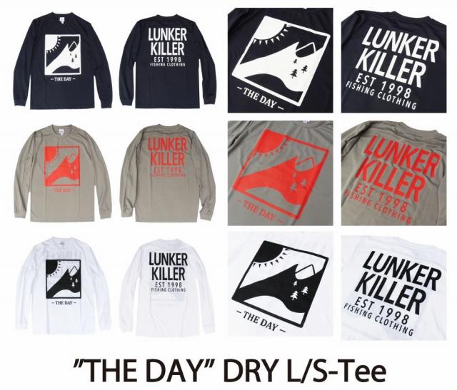 """LunkerKiller ランカーキラー 「""""THE DAY"""" DRY LS-Tee ロングスリーブドライTシャツ」"""