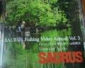 SAURUS ザウルス 「フィッシングビデオアニュアル Vol.3」